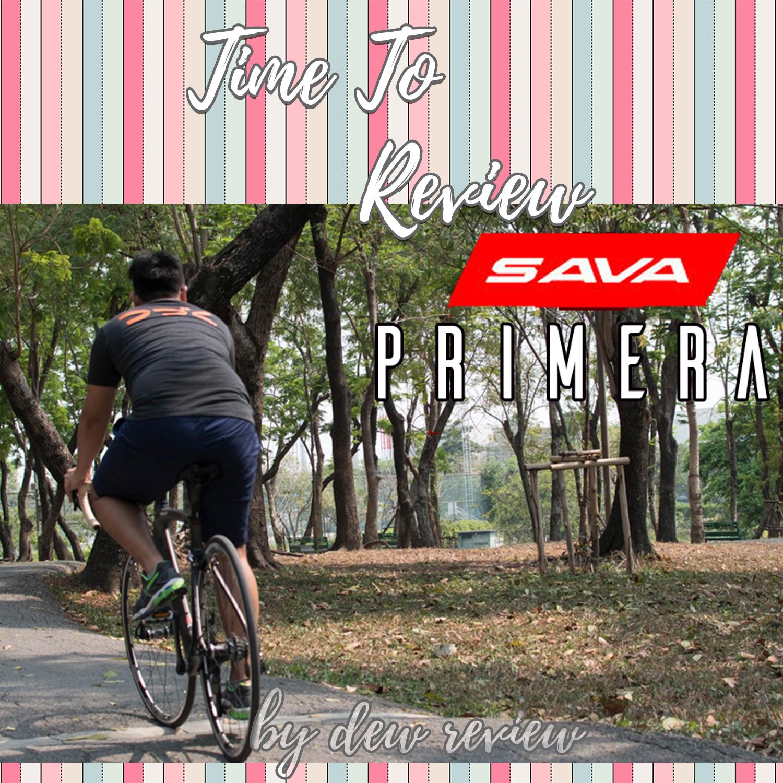 รีิวิว จักรยาน sava รุ่น primera ปั่นสนุกสุดๆ จักรยานคาร์บอน ในราคาอัลลอยด์ ^0^